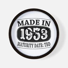 Made in 1953 - Maturity Date TDB Wall Clock