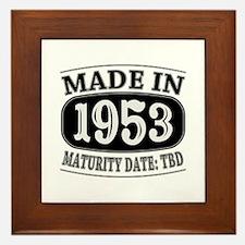 Made in 1953 - Maturity Date TDB Framed Tile
