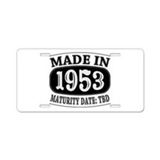 Made in 1953 - Maturity Dat Aluminum License Plate