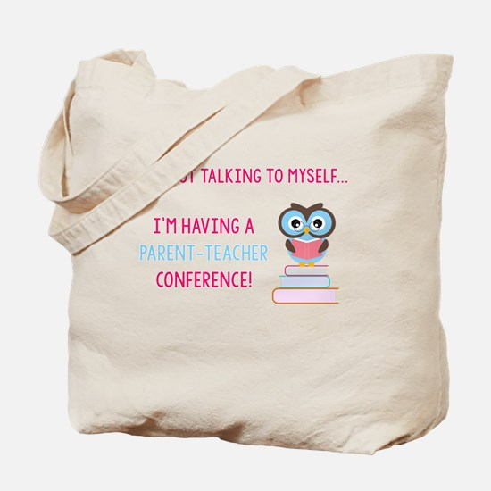 Parent-Teacher Conference Tote Bag