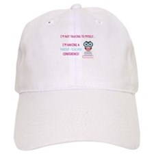 Parent-Teacher Conference Baseball Baseball Cap