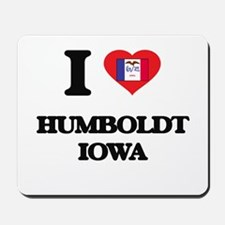 I love Humboldt Iowa Mousepad