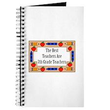 The Best Teachers Are 7th Grade Teachers Journal