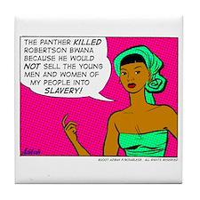 ...Into Slavery! Tile Coaster