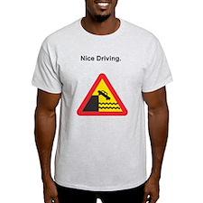 Nice Driving Ash Grey T-Shirt