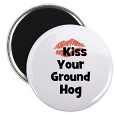 "Kiss Your Ground Hog 2.25"" Magnet (10 pack)"