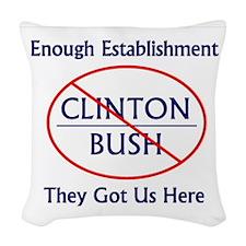 No Bush No Clinton Woven Throw Pillow