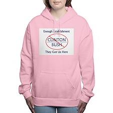 No Bush No Clinton Women's Hooded Sweatshirt