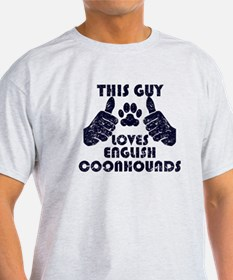 This Guy Loves English Coonhounds T-Shirt