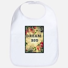 Dream Big Bib