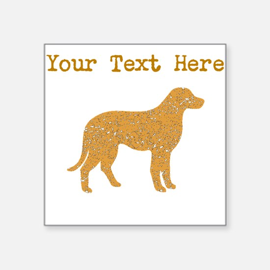 Distressed Brown Chesapeake Bay Retriever (Custom)