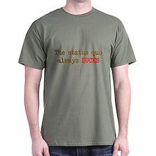 Funny Status quo T-Shirt