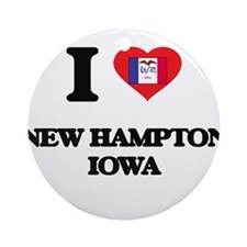 I love New Hampton Iowa Ornament (Round)