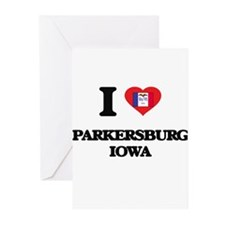 I love Parkersburg Iowa Greeting Cards