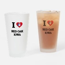 I love Red Oak Iowa Drinking Glass