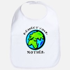 Respect Your Mother Bib