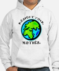 Respect Your Mother Hoodie