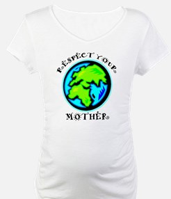 Respect Your Mother Shirt