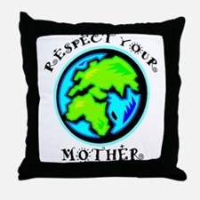 Respect Your Mother Throw Pillow