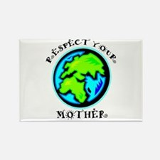 Respect Your Mother Rectangle Magnet