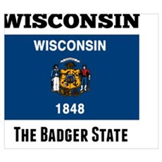 Wisconsin flag, The Badger State Poster