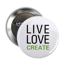 """Live Love Create 2.25"""" Button (10 pack)"""
