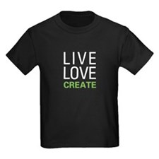 Live Love Create T