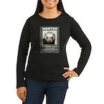 Ferret Wanted Poster Women's Long Sleeve Dark T-Sh