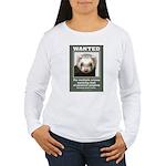 Ferret Wanted Poster Women's Long Sleeve T-Shirt
