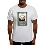 Ferret Wanted Poster Light T-Shirt