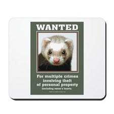 Ferret Wanted Poster Mousepad