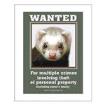 Ferret Wanted Poster Small Poster