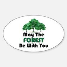 May The Forest Oval Decal