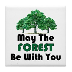 May The Forest Tile Coaster