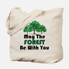 May The Forest Tote Bag