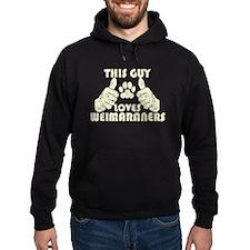 This Guy Loves Weimaraners Hoodie