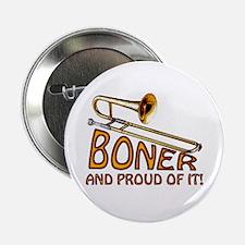 Boner & Proud of It Button