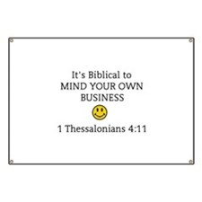 Mind Your Own Business, It's Biblical Banner