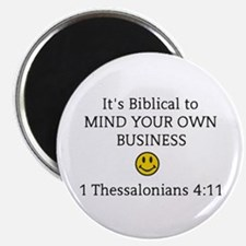 Mind Your Own Business, It's Biblical Magnets