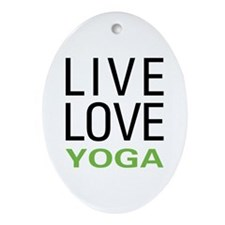 Live Love Yoga Oval Ornament