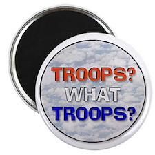 Troops? What Troops? Magnet