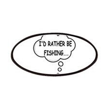I'd Rather Be Fishing Patch