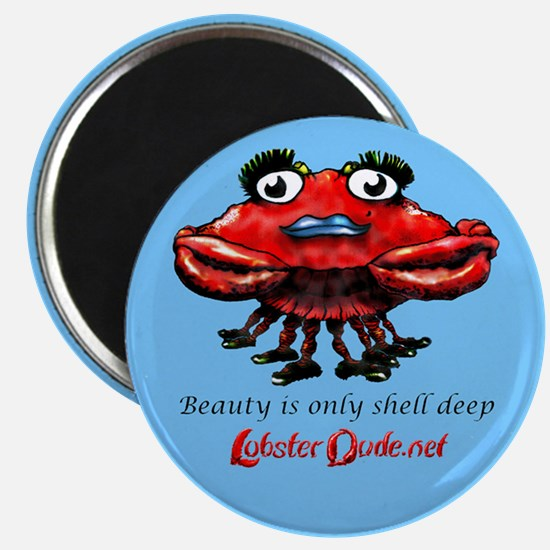 Beauty is only shell deep Magnet