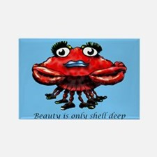 Beauty is only shell deep Rectangle Magnet