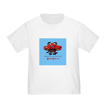 Beauty is only shell deep Toddler T-Shirt