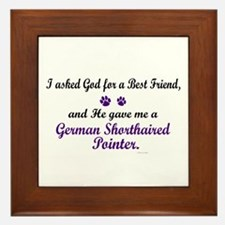 God Gave Me A German SH Pointer Framed Tile