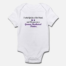God Gave Me A German SH Pointer Infant Bodysuit