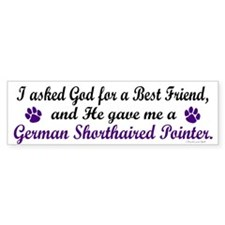 God Gave Me A German SH Pointer Bumper Stickers