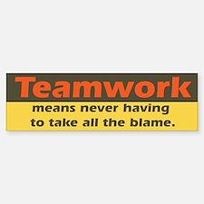 Teamwork Bumper Bumper Bumper Sticker