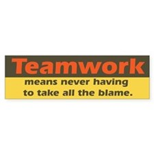 Teamwork Bumper Bumper Sticker